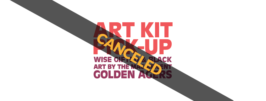 CANCELED – Art Kit Pick-Up: Wise, Gifted, and Black