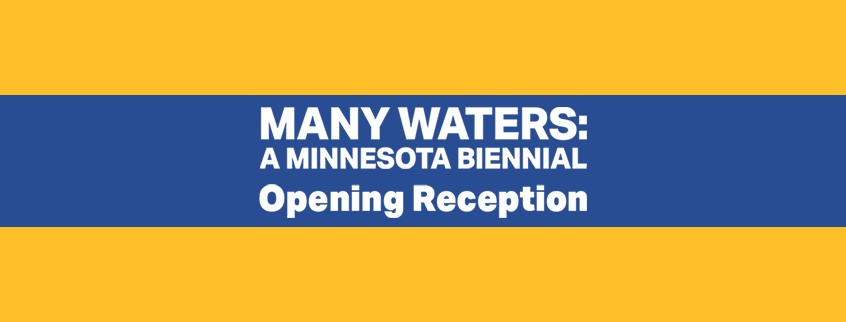 Many Waters Opening Reception